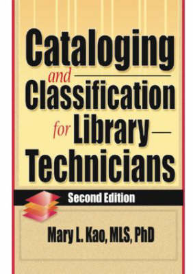 Cataloging and Classification for Library Technicians, Second Edition (Paperback)