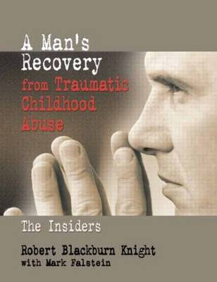 A Man's Recovery from Traumatic Childhood Abuse: The Insiders (Paperback)