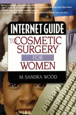Internet Guide to Cosmetic Surgery for Women (Paperback)