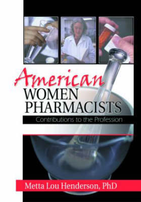 American Women Pharmacists (Paperback)