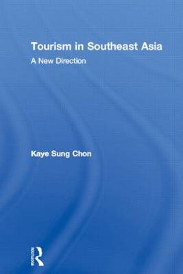Tourism in Southeast Asia: A New Direction (Paperback)