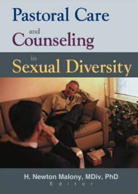 Pastoral Care and Counseling in Sexual Diversity (Paperback)