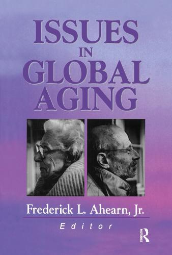 Issues in Global Aging (Hardback)
