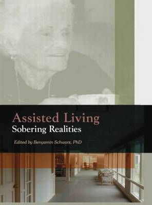 Assisted Living: Sobering Realities (Paperback)