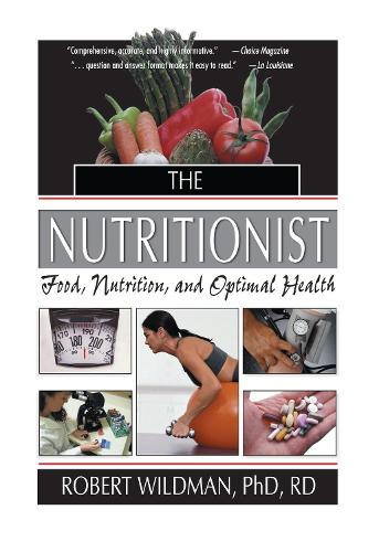 The Nutritionist: Food, Nutrition, and Optimal Health (Hardback)