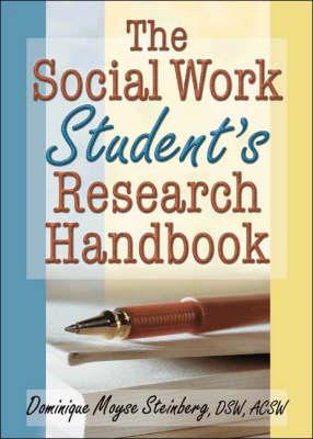 The Social Work Student's Research Handbook (Hardback)