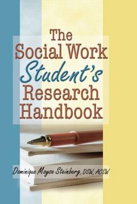 The Social Work Student's Research Handbook (Paperback)