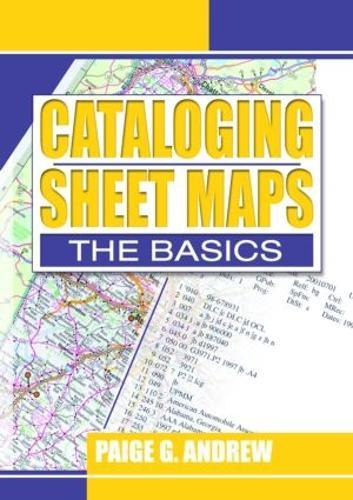 Cataloging Sheet Maps: The Basics (Paperback)