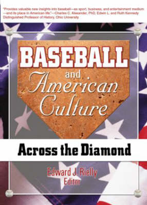 Baseball and American Culture: Across the Diamond (Paperback)