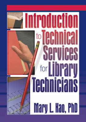 Introduction to Technical Services for Library Technicians (Paperback)