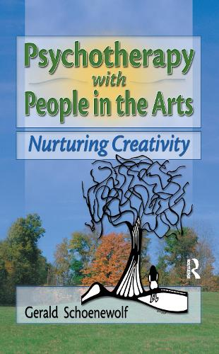 Psychotherapy with People in the Arts: Nurturing Creativity (Paperback)