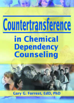Countertransference in Chemical Dependency Counseling (Hardback)