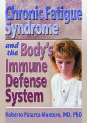 Chronic Fatigue Syndrome and the Body's Immune Defense System: What Does the Research Say? (Hardback)
