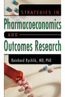Strategies in Pharmacoeconomics and Outcomes Research (Paperback)