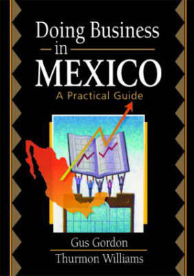Doing Business in Mexico: A Practical Guide (Paperback)