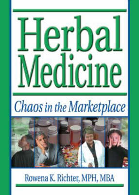 Herbal Medicine: Chaos in the Marketplace (Paperback)