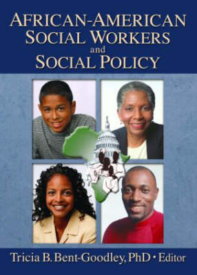 African-American Social Workers and Social Policy (Paperback)
