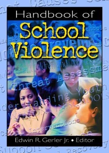 Handbook of School Violence (Hardback)