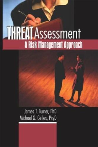 Threat Assessment: A Risk Management Approach (Paperback)