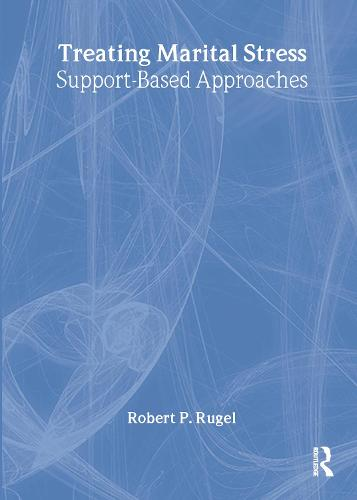 Treating Marital Stress: Support-Based Approaches (Paperback)