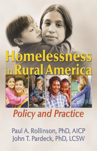 Homelessness in Rural America: Policy and Practice (Hardback)