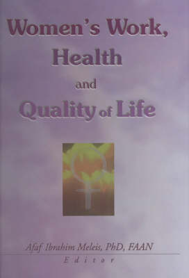 Women's Work, Health, and Quality of Life (Hardback)