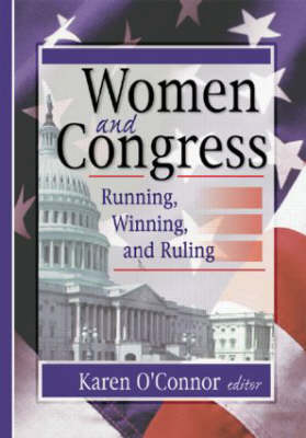 Women and Congress: Running, Winning, and Ruling (Hardback)