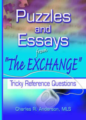 Puzzles and Essays from 'The Exchange': Tricky Reference Questions (Hardback)