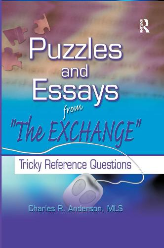 Puzzles and Essays from 'The Exchange': Tricky Reference Questions (Paperback)