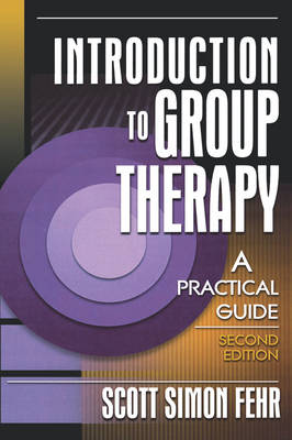 Introduction to Group Therapy: A Practical Guide, Second Edition (Hardback)