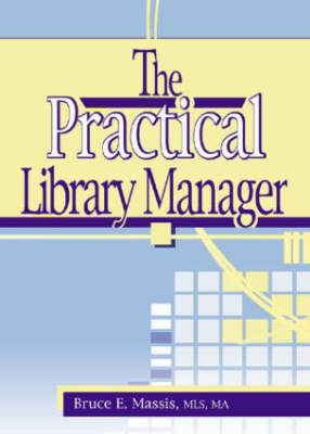 The Practical Library Manager (Paperback)