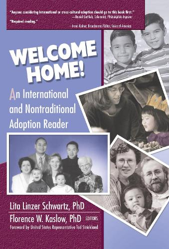 Welcome Home!: An International and Nontraditional Adoption Reader (Hardback)