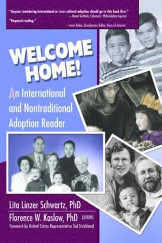 Welcome Home!: An International and Nontraditional Adoption Reader (Paperback)
