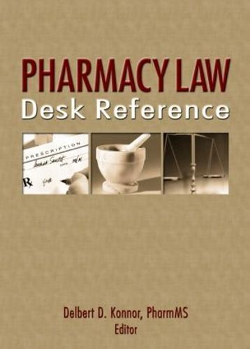 Pharmacy Law Desk Reference (Hardback)
