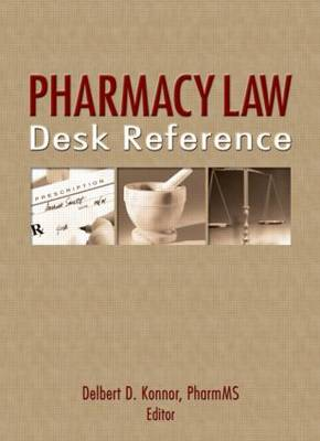 Pharmacy Law Desk Reference (Paperback)