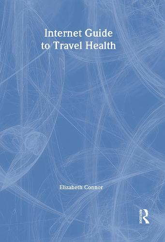 Internet Guide to Travel Health (Paperback)