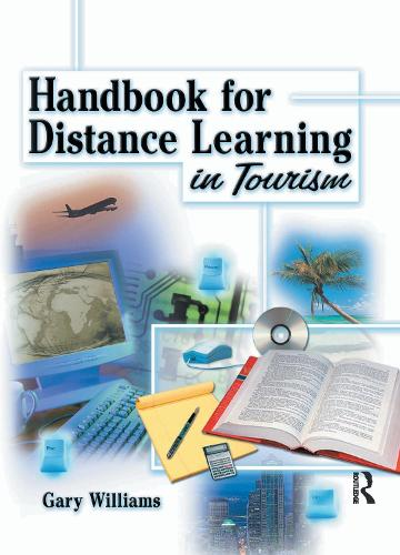Handbook for Distance Learning in Tourism (Hardback)