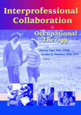 Interprofessional Collaboration in Occupational Therapy (Paperback)