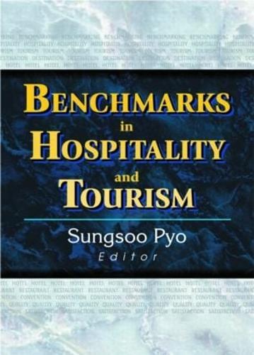 Benchmarks in Hospitality and Tourism (Hardback)
