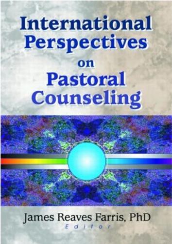 International Perspectives on Pastoral Counseling (Hardback)