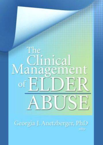 The Clinical Management of Elder Abuse (Paperback)