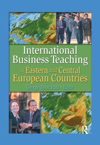 International Business Teaching in Eastern and Central European Countries (Hardback)