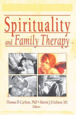 Spirituality and Family Therapy (Paperback)