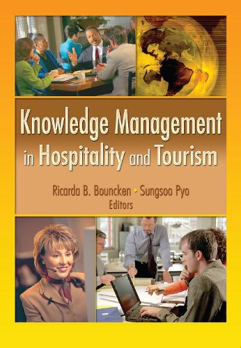 Knowledge Management in Hospitality and Tourism (Hardback)