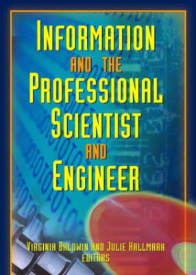 Information And The Professional Scientist And Engineer (Paperback)