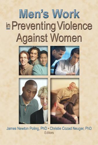 Men's Work in Preventing Violence Against Women (Hardback)