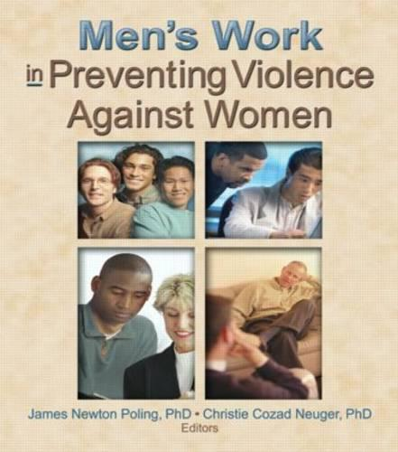 Men's Work in Preventing Violence Against Women (Paperback)