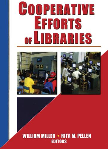 Cooperative Efforts of Libraries (Paperback)