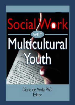 Social Work with Multicultural Youth (Paperback)