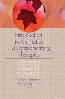 Introduction to Alternative and Complementary Therapies (Paperback)